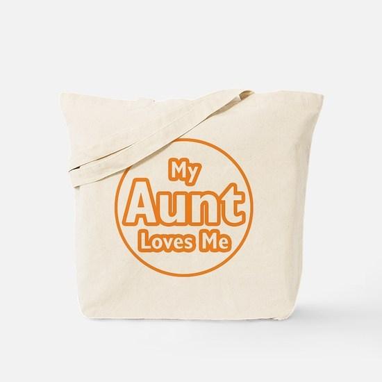 My Aunt Loves Me Tote Bag