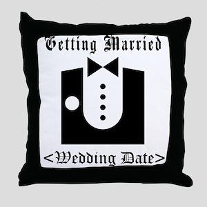 Groom (Type Wedding Date) Throw Pillow