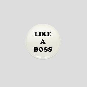 Like a Boss Mini Button