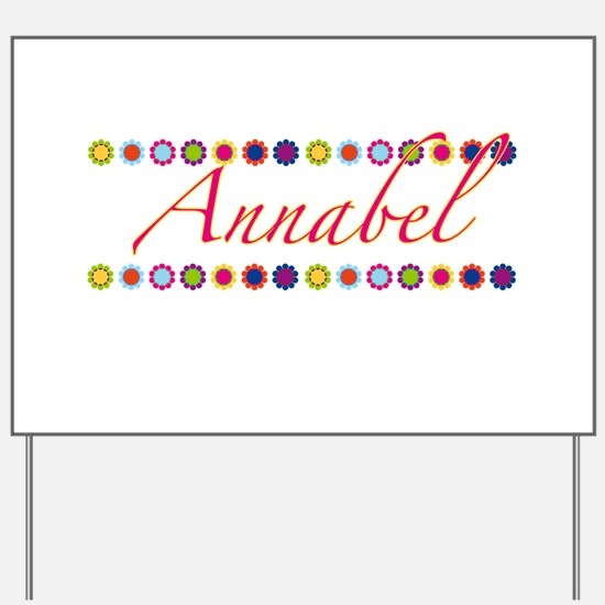 Annabel with Flowers Yard Sign