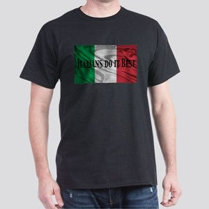 Italians Do It Best Dark T-Shirt