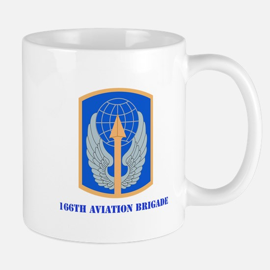 SSI - 166th Aviation Brigade with Text Mug