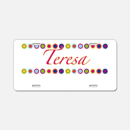 Teresa with Flowers Aluminum License Plate