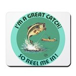 """A Great Catch"" Mousepad"