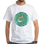 """""""A Great Catch"""" White T-Shirt"""
