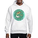 """""""A Great Catch"""" Hooded Sweatshirt"""