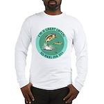 """A Great Catch"" Long Sleeve T-Shirt"