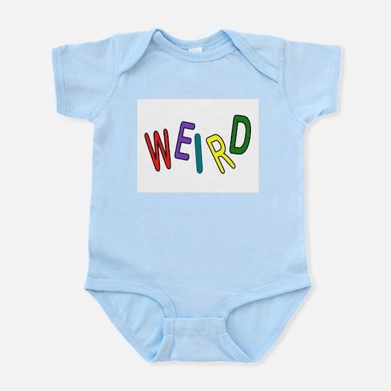 REALLY WEIRD Infant Bodysuit