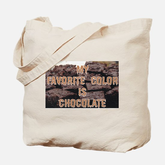 Favorite Color is Chocolate Tote Bag