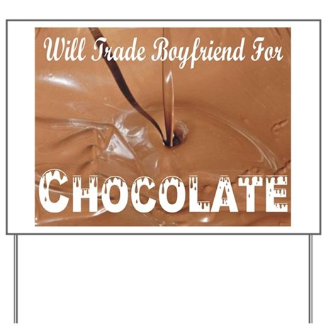 Will Trade Boyfriend Yard Sign