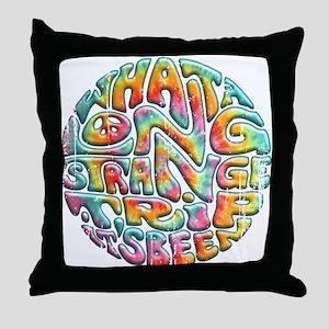 Long Strange Trip Throw Pillow