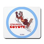"""Cowardly Coyote"" Mousepad"