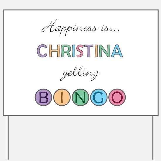 Christina BINGO Yard Sign