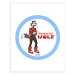 """Warming Hut Wolf"" Small Poster"