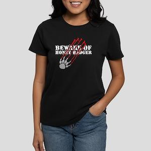 Beware of honey badger Women's Dark T-Shirt
