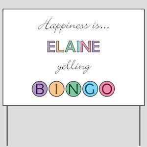 Elaine BINGO Yard Sign