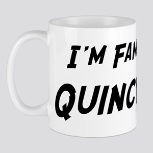 Famous in Quincy Mug