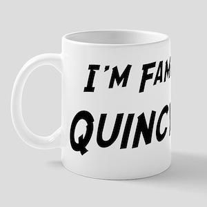 Famous in Quincy Mug