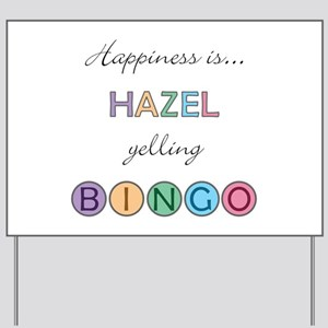 Hazel BINGO Yard Sign