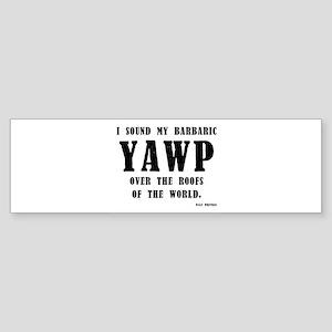 barbaric yawp Sticker (Bumper)