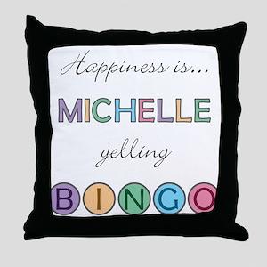 Michelle BINGO Throw Pillow