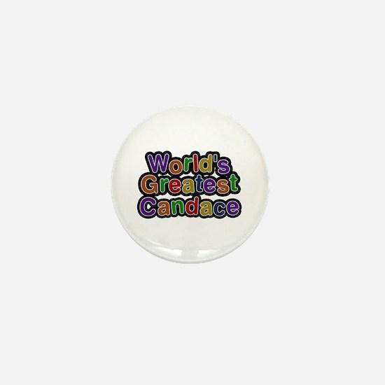 World's Greatest Candace Mini Button