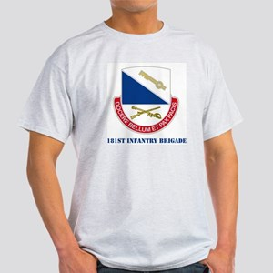 181st Infantry Brigade with Text Light T-Shirt