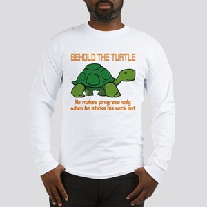 Behold the Turtle Long Sleeve T-Shirt