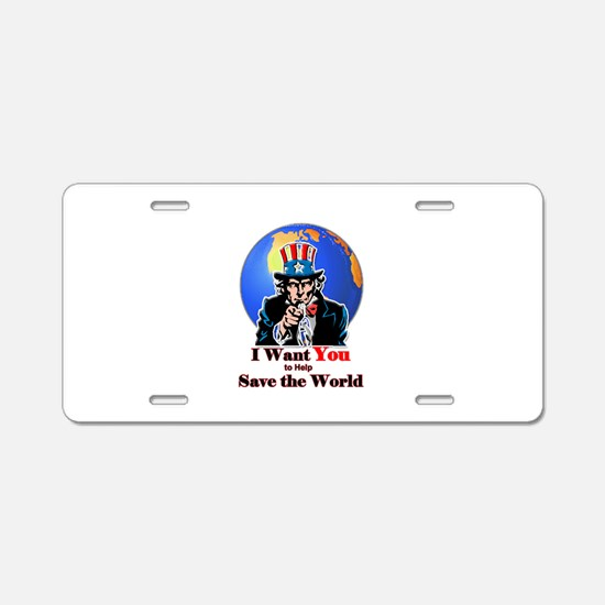Cool Change the world Aluminum License Plate