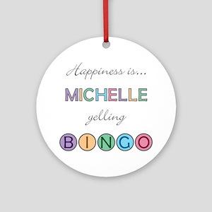 Michelle BINGO Round Ornament