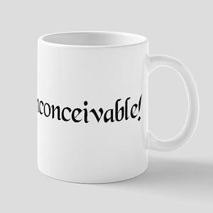 Inconceivable Mug