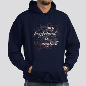 My Boyfriend is English Hoodie (dark)