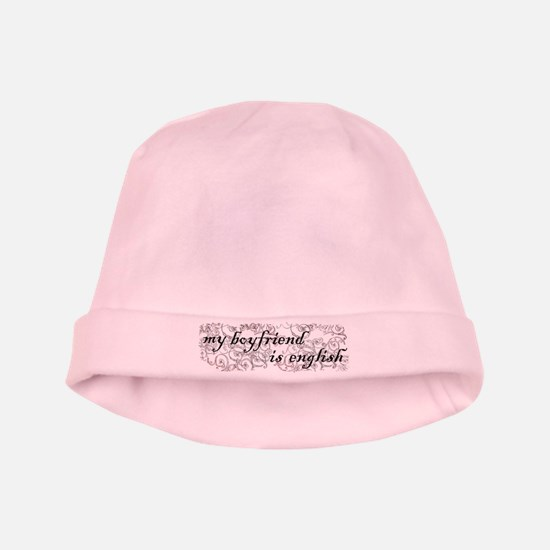My Boyfriend is English baby hat
