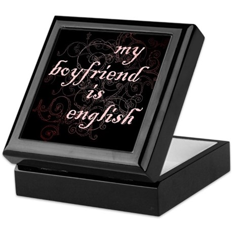 My Boyfriend is English Keepsake Box