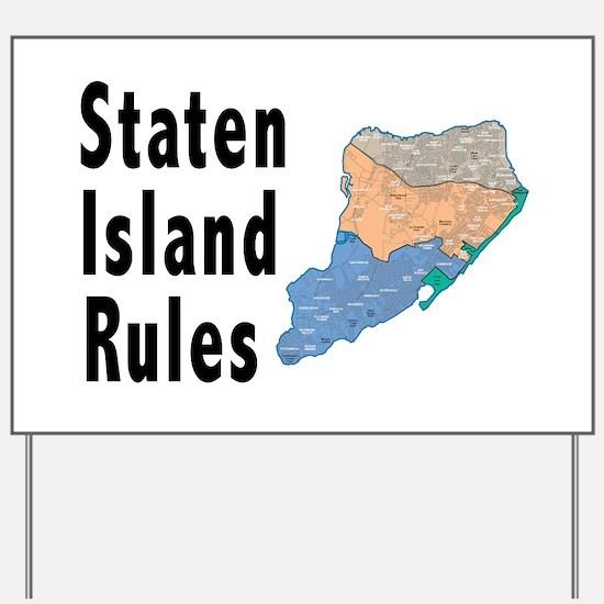 Staten Island Rules Yard Sign