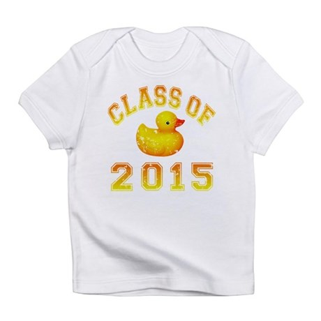 Class Of 2015 Rubber Duckie Infant T-Shirt