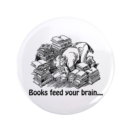 "Books Feed Your Brain 3.5"" Button (100 pack)"