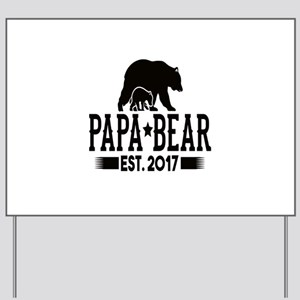 Papa Bear Est. 2017 Yard Sign