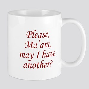 Please, Ma'am Mug