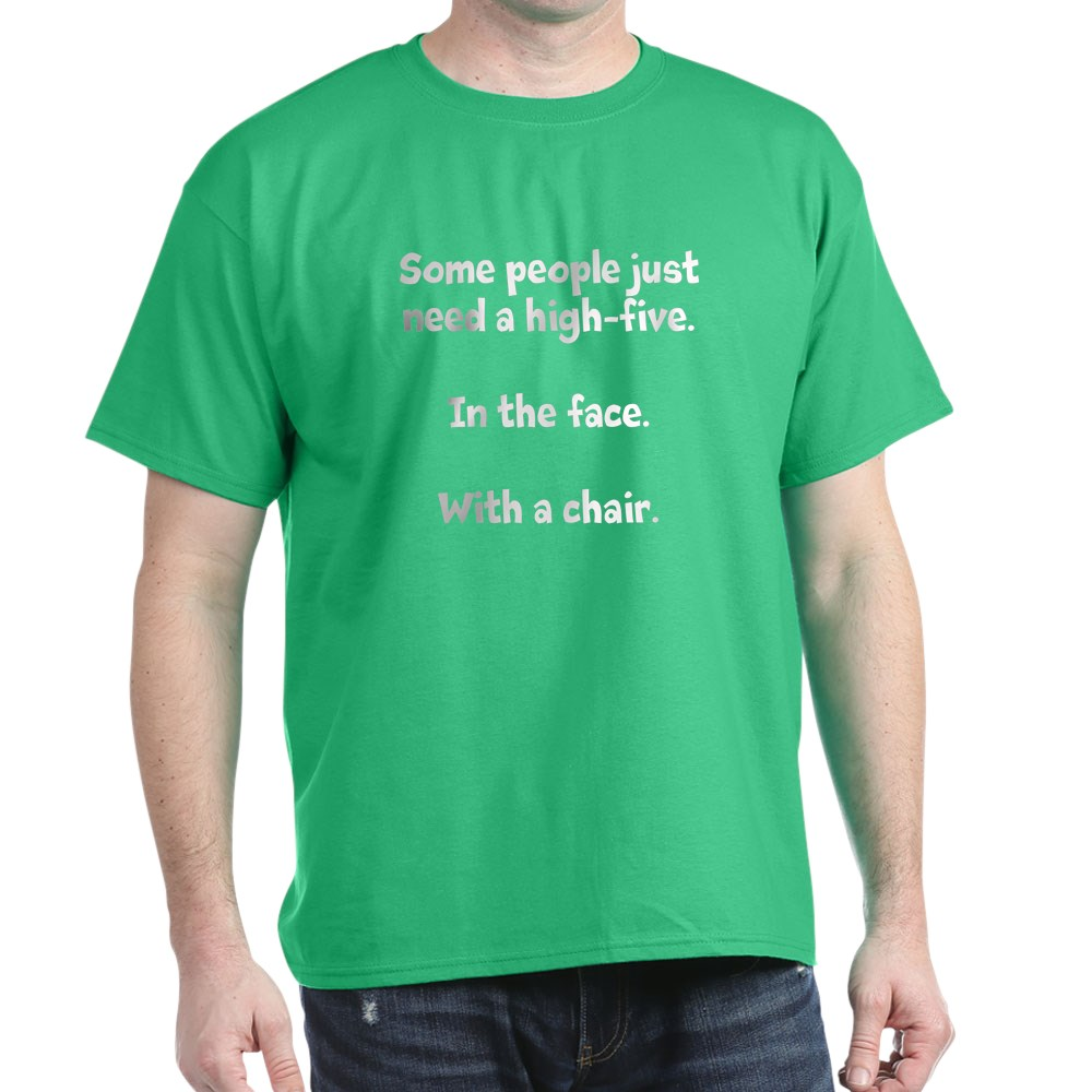CafePress-High-Five-Chair-Dark-T-Shirt-100-Cotton-T-Shirt-581343550 Indexbild 28