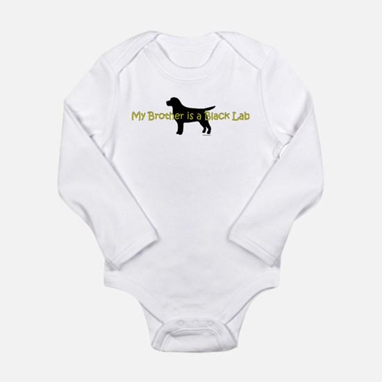 My Brother is a Black Lab Long Sleeve Infant Bodys