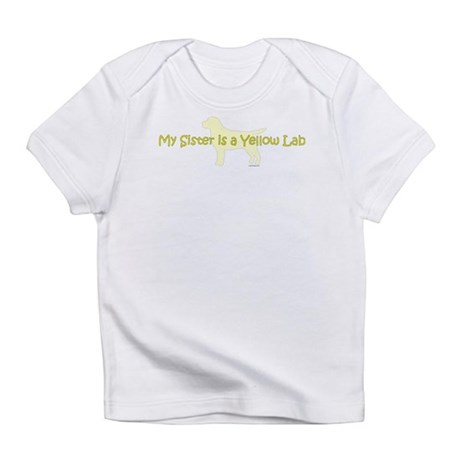 My Sister is a Yellow Lab Infant T-Shirt