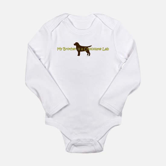 My Brother is a Chocolate Lab Long Sleeve Infant B