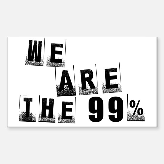 We Are The 99% Sticker (Rectangle)