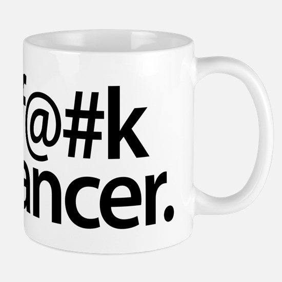 Funny Fuck cancer Mug