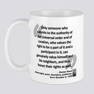 Havel Rights Quote Mug