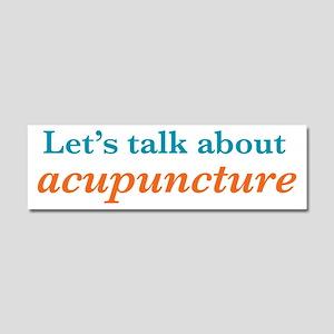 Talk Acupuncture Car Magnet 10 x 3