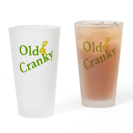 Old & Cranky Drinking Glass