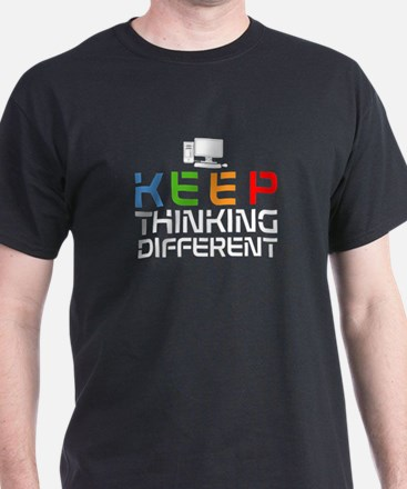Keep Thinking Different T-Shirt