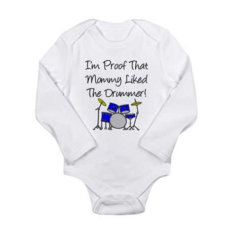 Proof Mommy Liked Drummer (Bl Long Sleeve Infant B